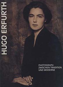 Hugo Erfürth, Photograph zwischen Tradition und Moderne
