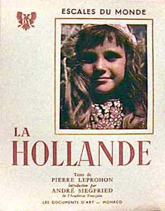 'La Hollande', Pierre LEPROHON et Cas OORTHUYS