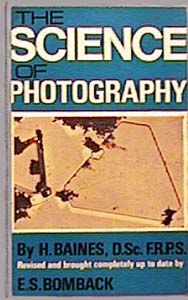 'the Science of Photography'  H.BAINES / E.S.BOMBACK