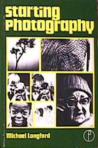 Starting Photography Michael LANGFORD, Focal Press