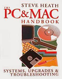 the PC & MAC handbook -Steve HEATH