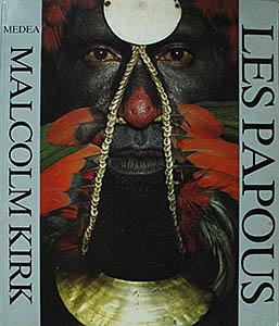 Les Papous -Malcolm KIRK
